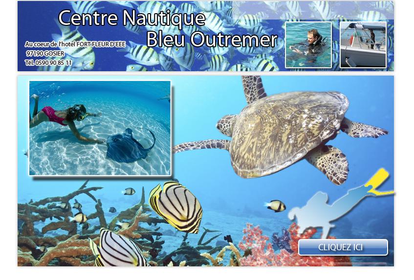 Plongez en Guadeloupe avec le CENTRE NAUTIQUE OUTREMER